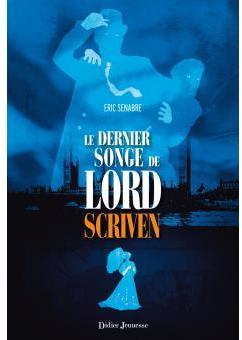 [Senabre, Eric] Le dernier songe de Lord Scriven Cvt_le10