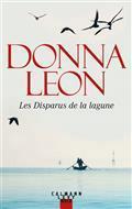 [Leon, Donna] Commissaire Guido Brunetti - Tome 26 : Les disparus de la Lagune Cvt_le16