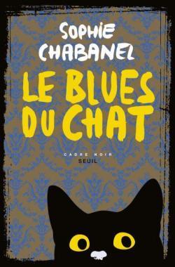 [Chabanel, Sophie] Le blues du chat Cvt_le17