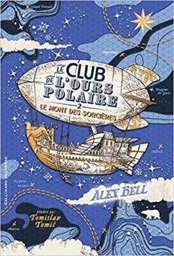[Bell, Alex] Le club de l'ours polaire - Tome 2 : Le mont des sorcières Cvt_le24