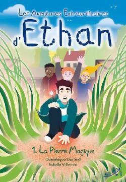 [Durand,Dominique & Villemin,Estelle]Les aventures extraordinaires d'Ethan -Tome 1:la pierre magique Cvt_le27