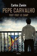 [Zanon, Carlos] Pepe Carvalho -Tout fout le camp Cvt_pe10