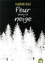 [Beau, Sandrine] Peur dans la neige Cvt_pe12