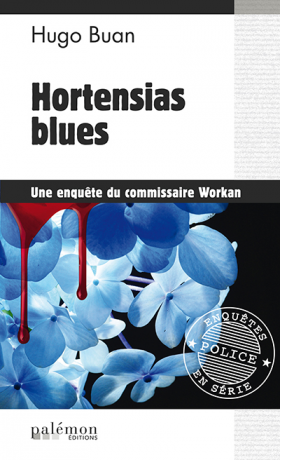 [Buan, Hugo] Commissaire Workan - Tome 1 : Hortensia blues N01-ho10