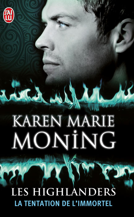 Les Highlanders Tome 3 : La tentation de l'immortel de Karen Marie Moning 97822931