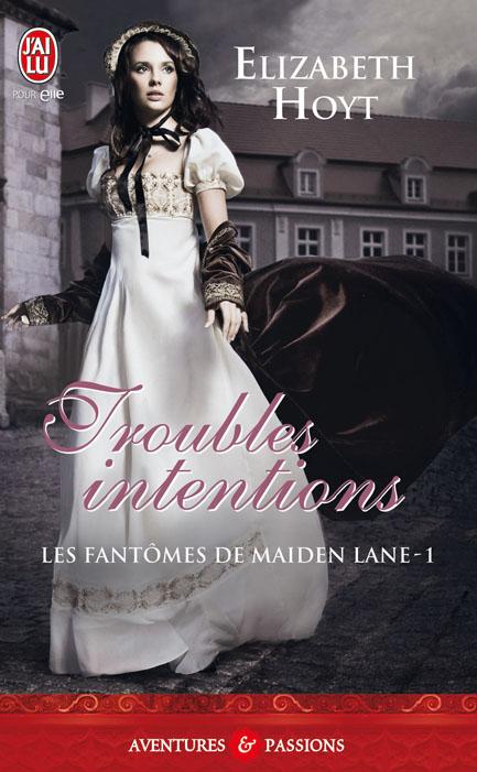 Les fantômes de Maiden Lane - Tome 1 : Troubles intentions d'Elizabeth Hoyt 97822932