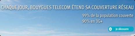 Bouygues Telecom, annonce 90% de la population en 3G+ 13256010