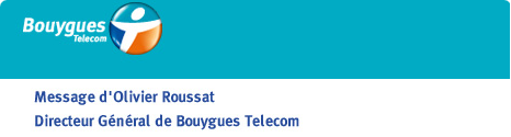 La lettre d'Olivier Roussat, Directeur Général de Bouygues Telecom 13281010