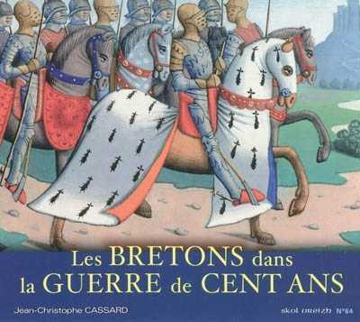 Les Bretons dans la guerre de cent ans 97829110