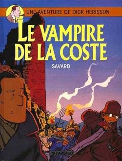 Dick Hérisson - Tome 4: Le vampire de la Coste [Savard] Couv1510