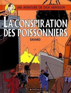 Dick hérisson - Tome 5: La conspiration des poissonniers [Savard] Couv5810