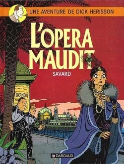 Dick Hérisson - Tome 3: L'opéra Maudit [Savard] Couv7510