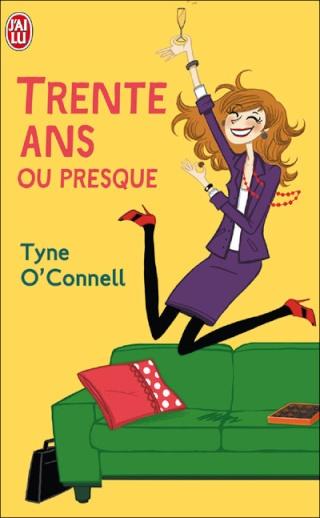 30 ANS OU PRESQUE de Tyne O'Connell  30_ans10