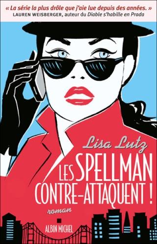 LES SPELLMAN (Tome 04) LES SPELLMAN CONTRE-ATTAQUENT ! de Lisa Lutz Les_sp10