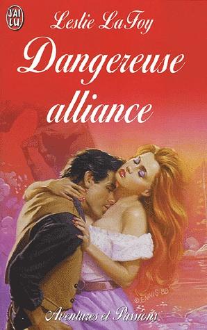 Dangereuse alliance de Leslie Lafoy Danger10