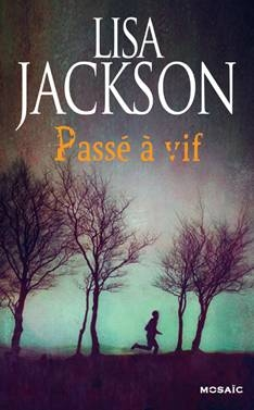 Passé à vif de Lisa Jackson  Mos_pa10