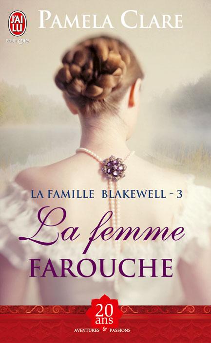 farouche - La famille Blakewell, tome 3 : La femme farouche de Pamela Clare 97822912