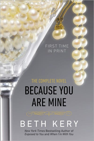 Because you are mine - Tome 1 : Laisse-moi te posséder de Beth Kery  Becaus10