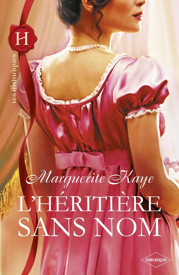 L'héritière sans nom de Marguerite Kaye His_5410