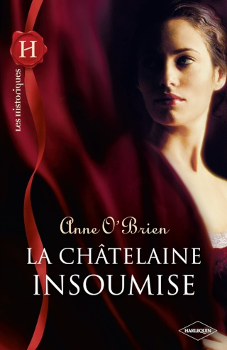 La châtelaine insoumise de Anne O'Brien His_5411