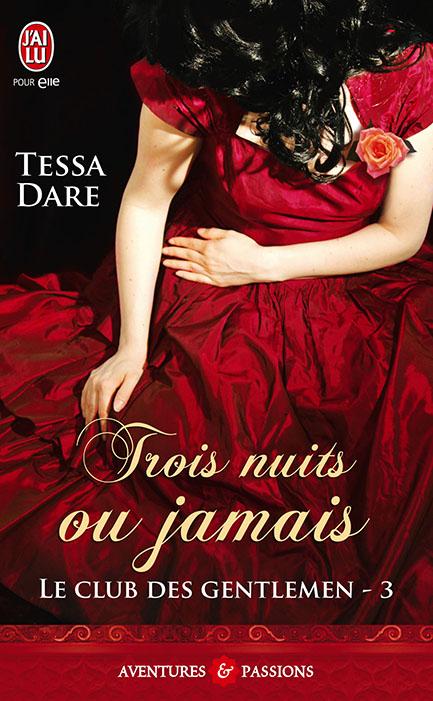 trois - Le Club des Gentlemen - Tome 3 : Trois nuits ou jamais de Tessa Dare Nuits10
