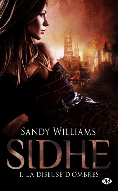 sidhe - Sidhe - Tome 1 : La diseuse d'ombres - Sandy Williams Willia11