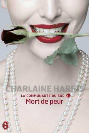 LA COMMUNAUTE DU SUD (Tome 11) MORT DE PEUR de Charlaine Harris La_com10