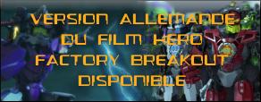 [Culture] Version allemande du film Hero Factory Breakout disponible Hffilm10