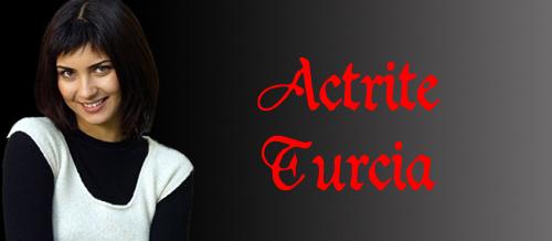 Actrite Turcia