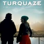 Turquaze ( Turcoaz )