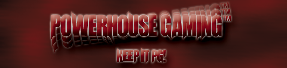 PowerHouse Gaming™