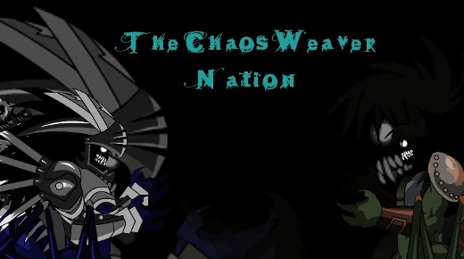 The Chaos Weaver Nation