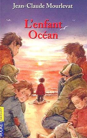 [Mourlevat, Jean-Claude] L'enfant Océan Enfant10