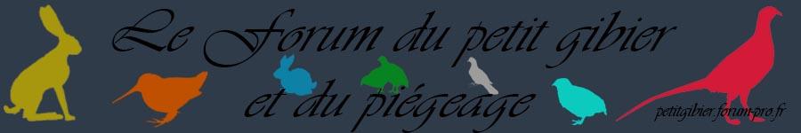 Le forum petit gibier