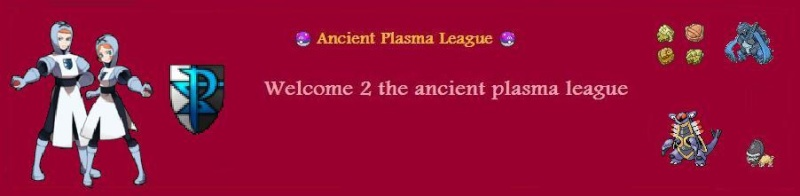 Ancient Plasma League