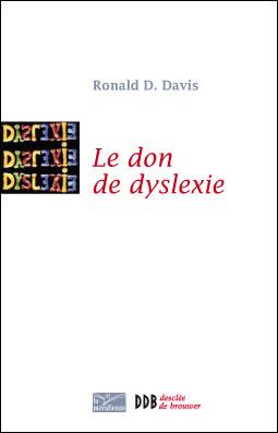 [Davis, Ronald.D] Le Don de Dyslexie 97822210