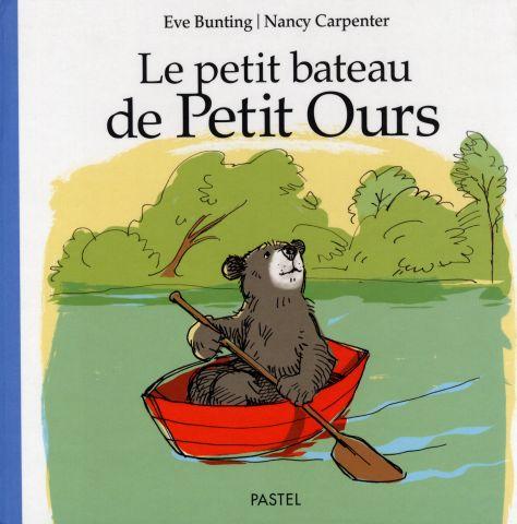 [Bunting, Eve & Carpenter, Nancy] Le petit bateau de Petit Ours Petit_10