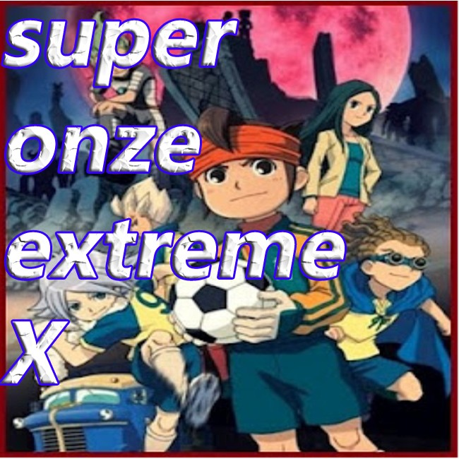 Super Onze Extreme X