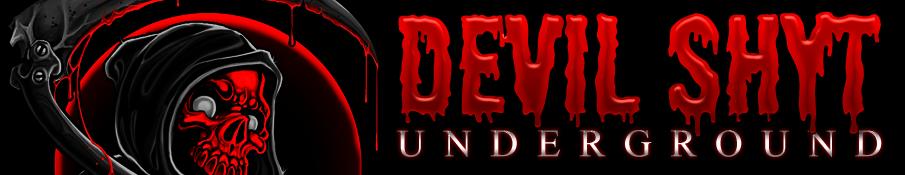 Devil Shyt Underground