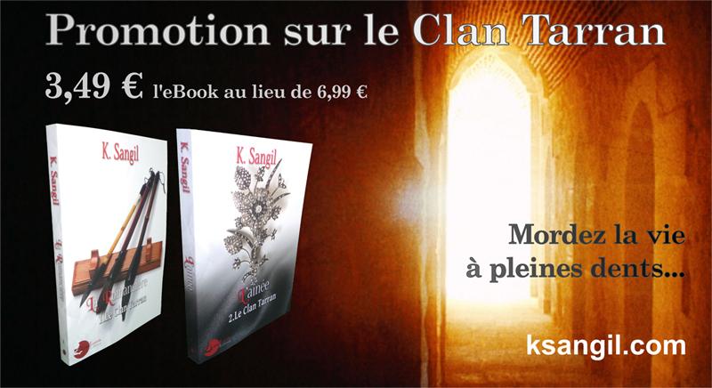 Le clan Tarran / Tome 1 - 2 et 3 (La Romancière / L'Aînée/ Le Damné) [Edition Lune-Ecarlate] - Page 5 Promot10