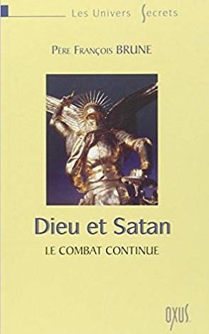 [Brune, François] Dieu et Satan - le combat continue 41yvwh10