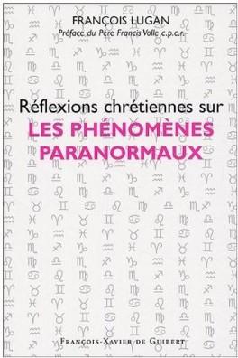 [Lugan, François] Réflexions chrétiennes sur les phénomènes paranormaux L-egli10