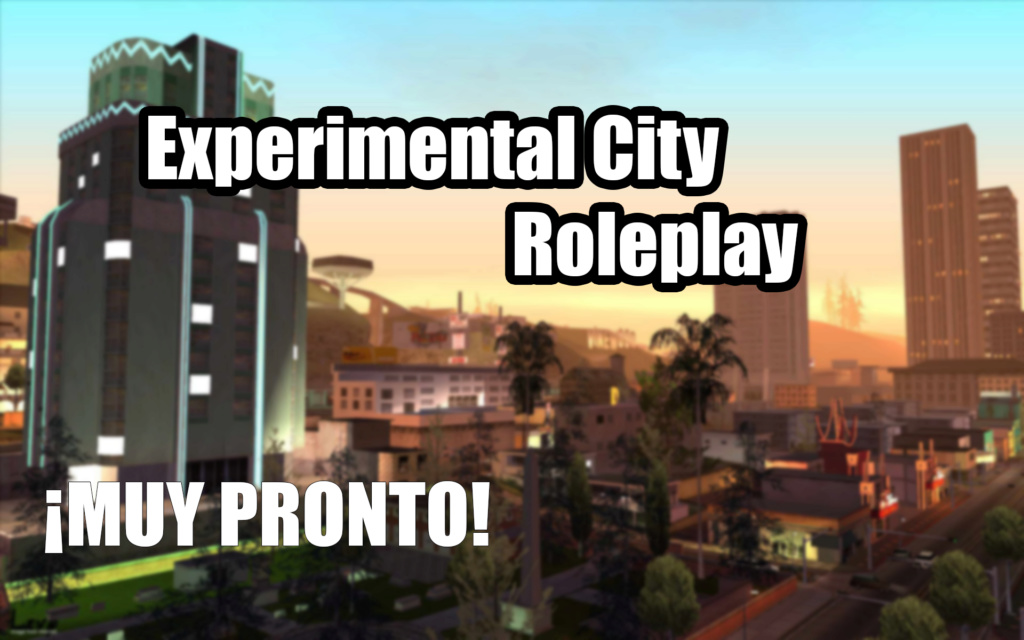 Experimental City Roleplay
