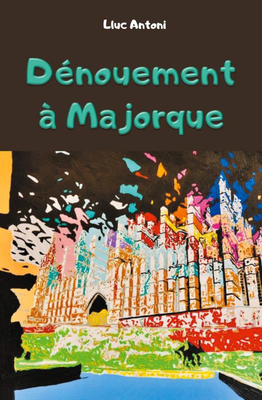 Dénouement à Majorque - Lluc Antoni Dzonou10