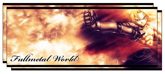 Fullmetal World