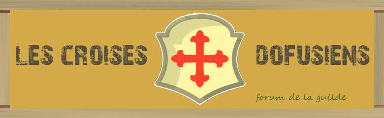 Les Croisés Dofusiens