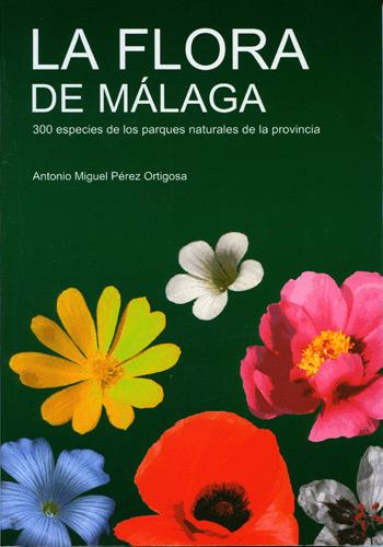 LA FLORA DE MÁLAGA (Antonio Miguel Pérez Ortigosa) Floram10