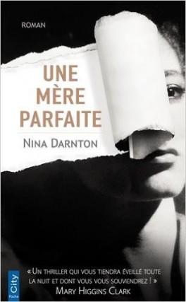 [Darnton, Nina] Une mère parfaite Une-m-10
