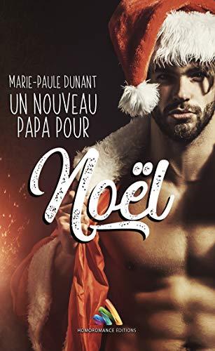 Un nouveau papa pour Noël - Marie-Paule Dunant 416geq10