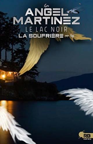 La soufrière T4 : Le lac noir  - Angel Martinez 41bxc310